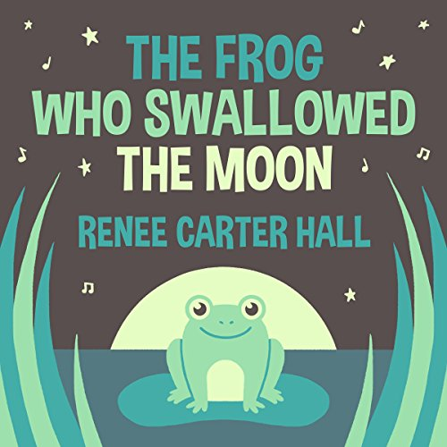 The Frog Who Swallowed the Moon audiobook cover art