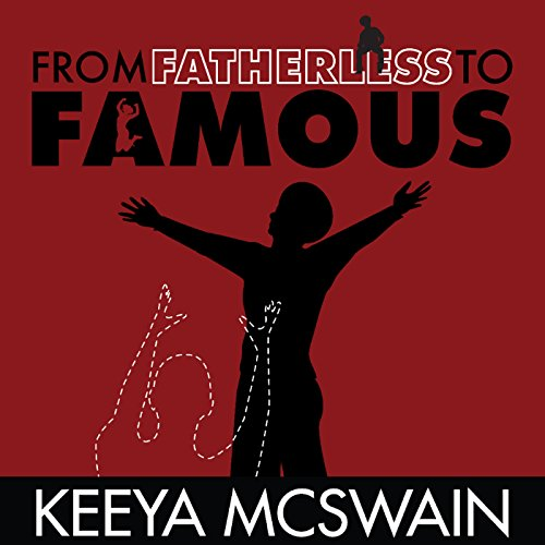 From Fatherless to Famous audiobook cover art
