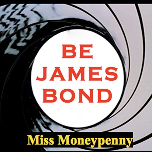 Be James Bond audiobook cover art