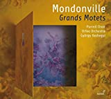 J-J C. Mondonville : Grands Motets / Orfeo Orchestra