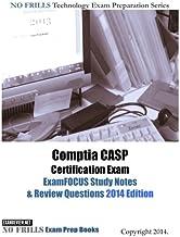 Comptia CASP Certification Exam ExamFOCUS Study Notes & Review Questions 2014 Edition