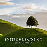 Entschleunigt (Album-Version)