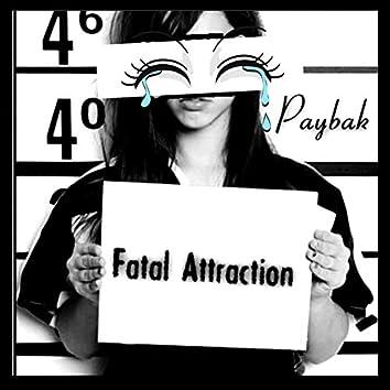 Fatal Attraction (Paybak)