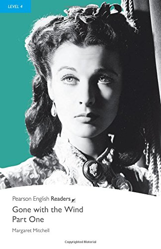 """""""Gone with the Wind - Part One"""" (Penguin Longman Penguin Readers)"""