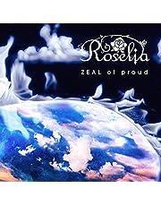 ZEAL of proud【通常盤】