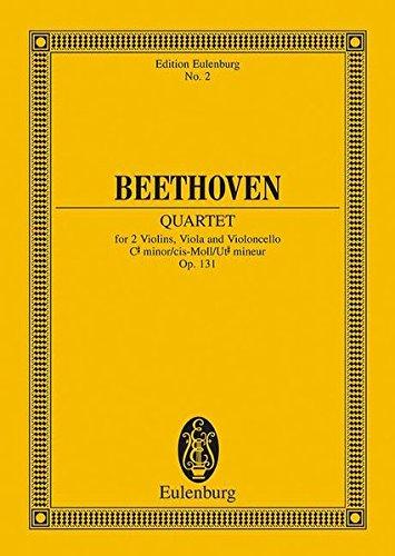 Streichquartett cis-Moll: op. 131. Streichquartett. Studienpartitur. (Eulenburg Studienpartituren)
