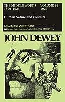 John Dewey: The Middle Works, 1899-1924 (John Dewey the Middle Works, 1899-1924)
