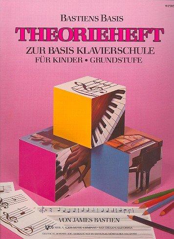 Theorieheft zur Basis Klavierschule für Kinder : Grundstufe
