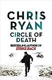 Circle of Death: A Strike Back Novel (5) (Strike Back 5) - Chris Ryan