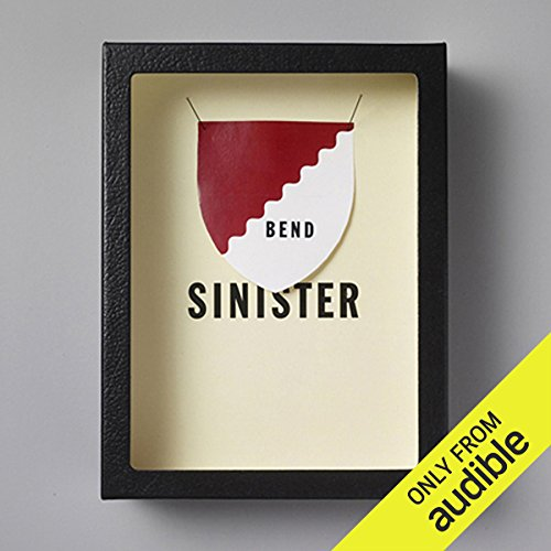 Bend Sinister                   Written by:                                                                                                                                 Vladimir Nabokov                               Narrated by:                                                                                                                                 Robert Blumenfeld                      Length: 7 hrs and 35 mins     1 rating     Overall 3.0