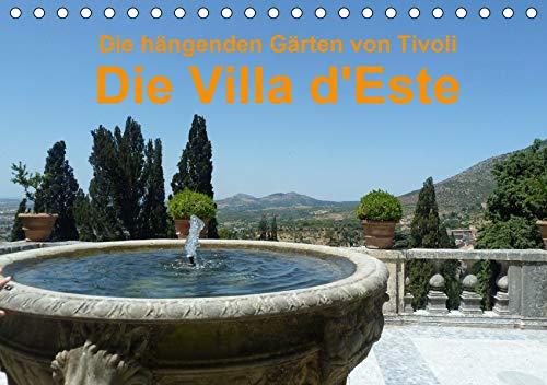 Die hängenden Gärten von Tivoli - Die Villa d'Este (Tischkalender 2020 DIN A5 quer): Der Kalender der Villa d'Este 2014 (Monatskalender, 14 Seiten ) (CALVENDO Orte)
