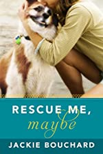 Rescue Me, Maybe