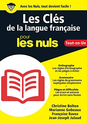 Les Clés de la langue française pour les Nuls, Grand format (L'essentiel pour les nuls) (French Edition)