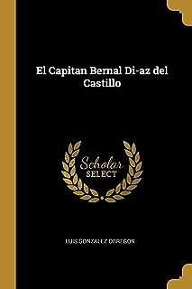El Capitan Bernal Diaz del Castillo (Catalan Edition)
