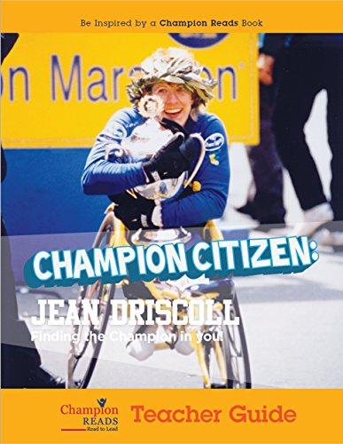 Champion Citizen: Jean Driscoll Teacher Guide (English Edition)