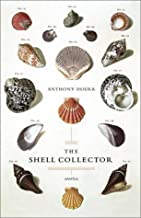 The Shell Collector: Stories by Doerr, Anthony (December 25, 2001) Hardcover