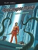 Apocalypse Mania - Intégrale - tome 2 - Apocalypse Mania - Intégrale Cycle 2