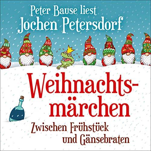 Weihnachtsmärchen: Zwischen Frühstück und Gänsebraten