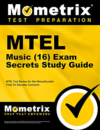Mtel Music 16 Exam Secrets Study Guide Mtel Test Review For The Massachusetts Tests For Educator Licensure