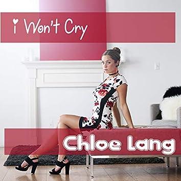 I Won't Cry