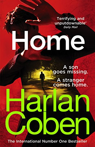 Home: from the #1 bestselling creator of the hit Netflix series The Stranger (Myron Bolitar) (English Edition)