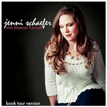 She Blames Herself (Book Tour Version)