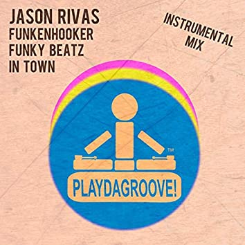 Funky Beatz in Town (Instrumental Mix)
