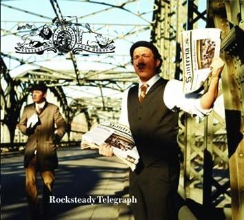Rocksteady Telegraph
