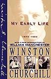 My Early Life: 1874-1904 - Winston Churchill