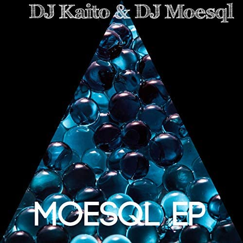 DJ Kaito & DJ Moesql