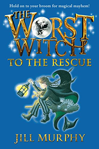 The Worst Witch to the Rescue (English Edition)