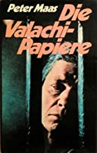 THE VALACHI PAPERS The First Inside Account of Life in the Cosa Nostra