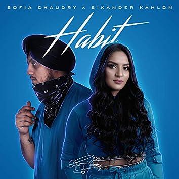 Habit (feat. Sikander Kahlon)