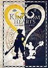Kingdom Hearts: A la croisée des mondes par Dasnoy