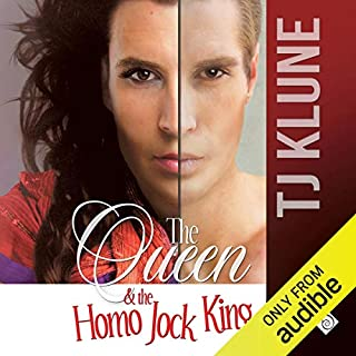 The Queen & the Homo Jock King     At First Sight              Written by:                                                                                                                                 TJ Klune                               Narrated by:                                                                                                                                 Michael Lesley                      Length: 17 hrs and 5 mins     5 ratings     Overall 5.0