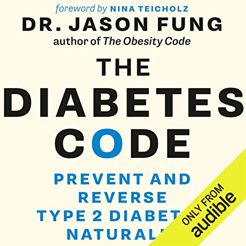 The Diabetes Code     Prevent and Reverse Type 2 Diabetes Naturally              By:                                                                                                                                 Dr. Jason Fung                               Narrated by:                                                                                                                                 Dr. Jason Fung                      Length: 7 hrs and 24 mins     1,416 ratings     Overall 4.8