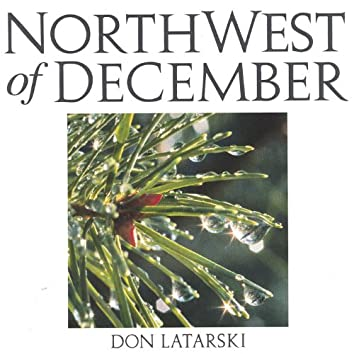 NorthWest of December