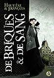 De briques et de sang - KSTR - 01/09/2010