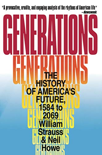 Generations The History Of Americas Future 1584 To 2069