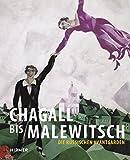 Chagall bis Malewitsch: Die russischen Avantgarden