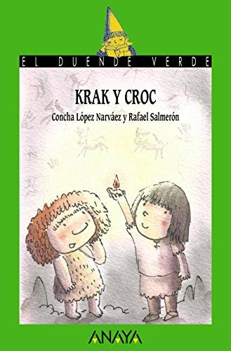 Krak y Croc (LITERATURA INFANTIL (6-11 años) - El Duende Verde)