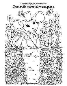 Livre de coloriage pour adultes Zendoodle mammifères mignons: 1