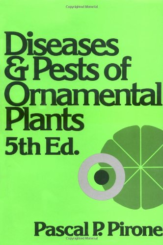 Compare Textbook Prices for Diseases and Pests of Ornamental Plants 5 Edition ISBN 9780471072492 by Pirone, Pascal P.