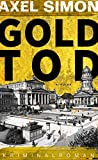 Axel Simon: Goldtod