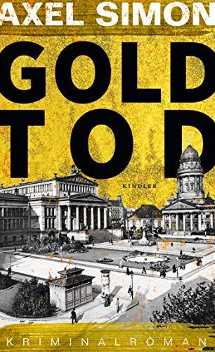 Goldtod (Gabriel Landow, Band 2)