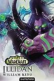 World of Warcraft - ILLIDAN - World of Warcraft - Castelmore - 15/06/2016