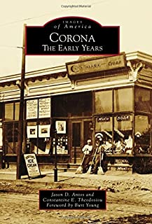 Corona: The Early Years (Images of America)