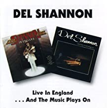 Live in England/and the Music Plays On