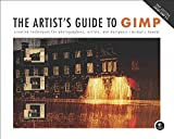 [(The Artist's Guide to GIMP: Creative Techniques for Photographers, Artists, and Designers (Covers GIMP 2.8))] [By (author) Michael J. Hammel] published on (August, 2012) - Michael J. Hammel