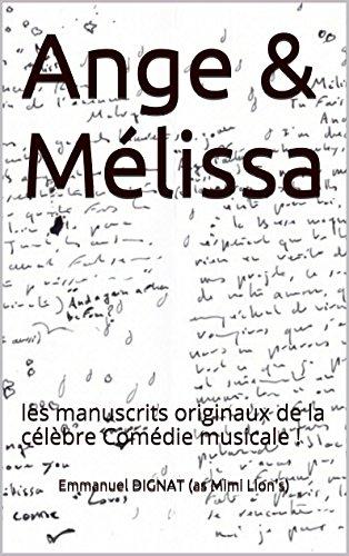 Ange & Mélissa: les manuscrits originaux de la célèbre Comédie musicale !